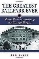 Thumb_greatest-ballpark-ever-ebbets-field-story-00d9161a-ee17-4131-9178-121020819b4a